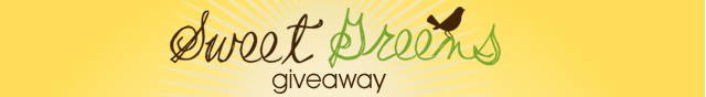 Sweet Greens Giveaway